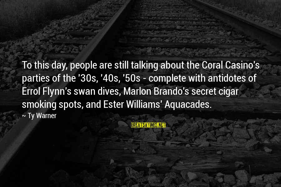 Errol's Sayings By Ty Warner: To this day, people are still talking about the Coral Casino's parties of the '30s,