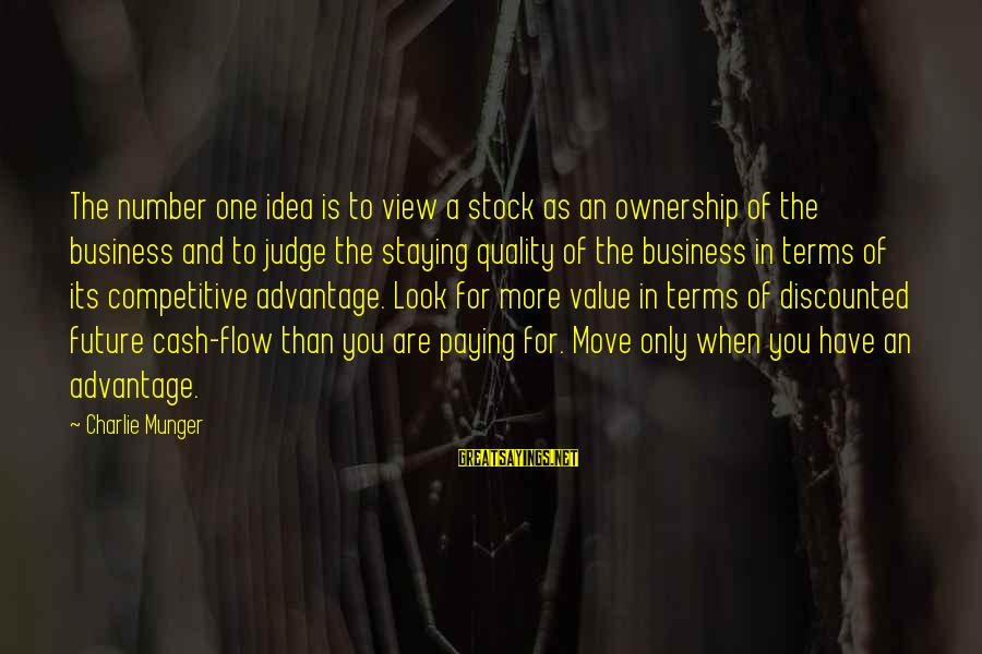 Espiritual Sayings By Charlie Munger: The number one idea is to view a stock as an ownership of the business