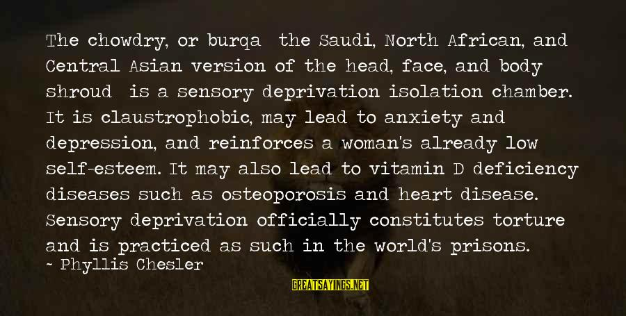Esteem'd Sayings By Phyllis Chesler: The chowdry, or burqa the Saudi, North African, and Central Asian version of the head,