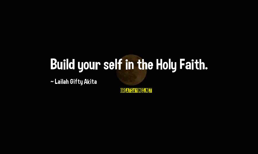 European Stock Market Sayings By Lailah Gifty Akita: Build your self in the Holy Faith.