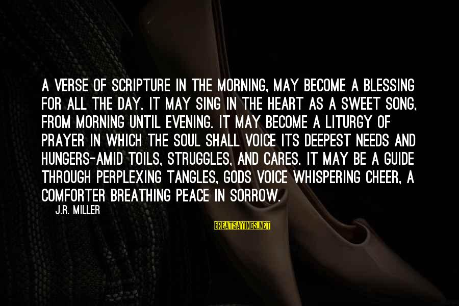 Evening Prayer Sayings By J.R. Miller: A verse of Scripture in the morning, may become a blessing for all the day.