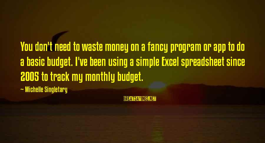 Excel Spreadsheet Sayings By Michelle Singletary: You don't need to waste money on a fancy program or app to do a