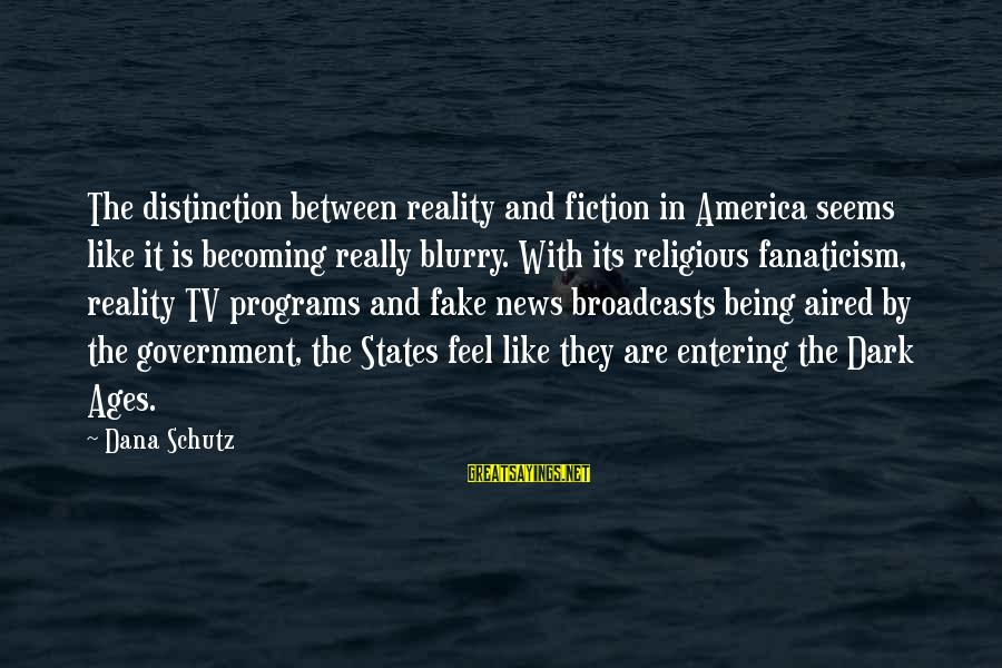 Fake News Sayings By Dana Schutz: The distinction between reality and fiction in America seems like it is becoming really blurry.