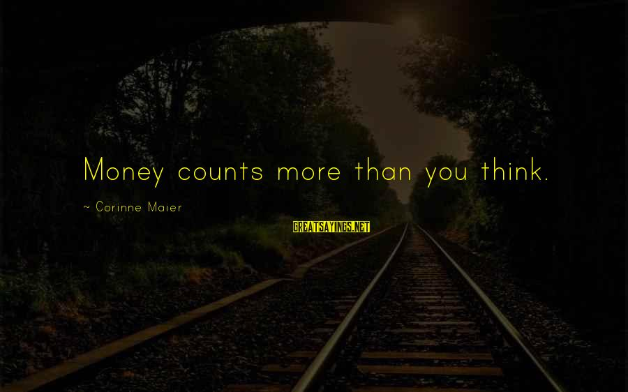 Falling In Love More And More Everyday Sayings By Corinne Maier: Money counts more than you think.