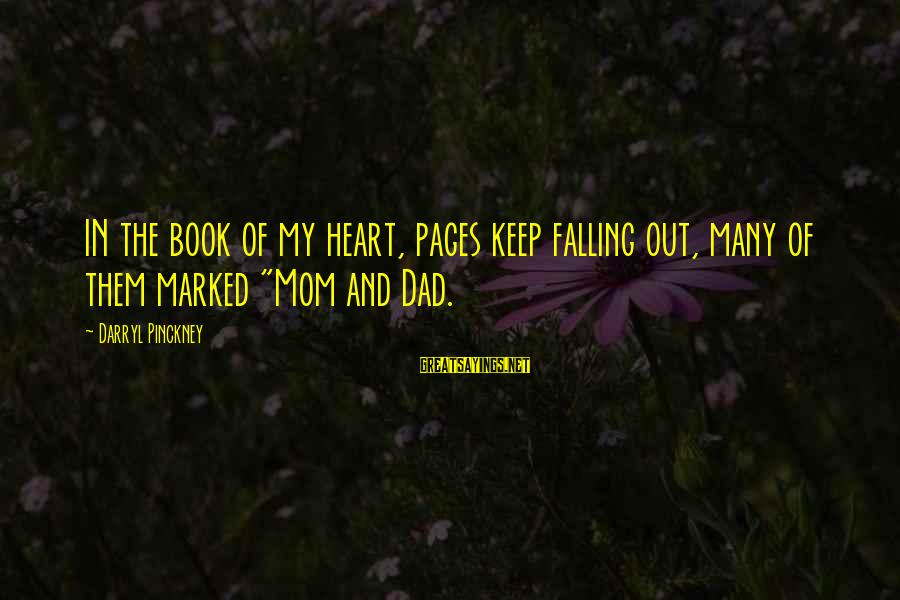 """Falling Out With Family Sayings By Darryl Pinckney: IN the book of my heart, pages keep falling out, many of them marked """"Mom"""
