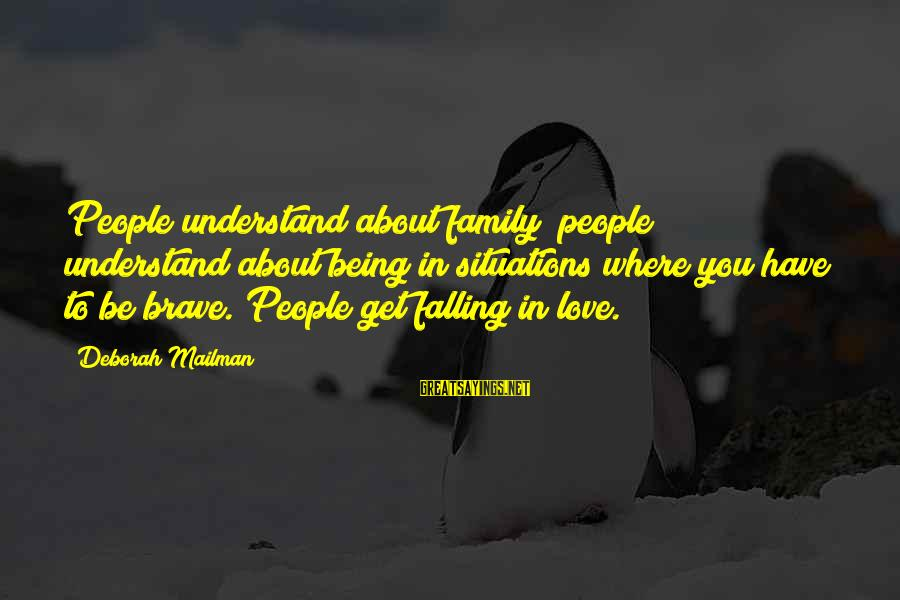 Falling Out With Family Sayings By Deborah Mailman: People understand about family; people understand about being in situations where you have to be