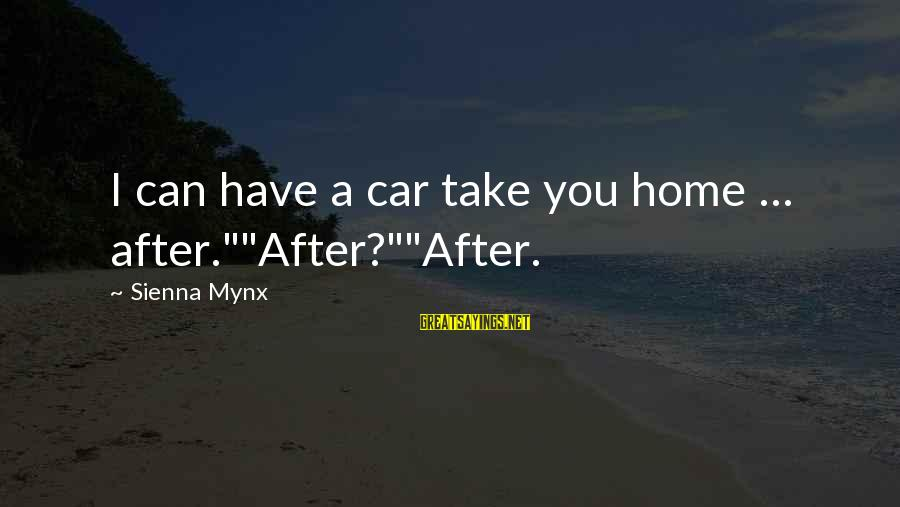 """Famous Harlem Renaissance Sayings By Sienna Mynx: I can have a car take you home ... after.""""""""After?""""""""After."""