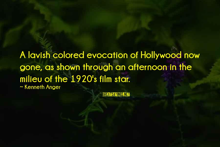 Film Stars Sayings By Kenneth Anger: A lavish colored evocation of Hollywood now gone, as shown through an afternoon in the