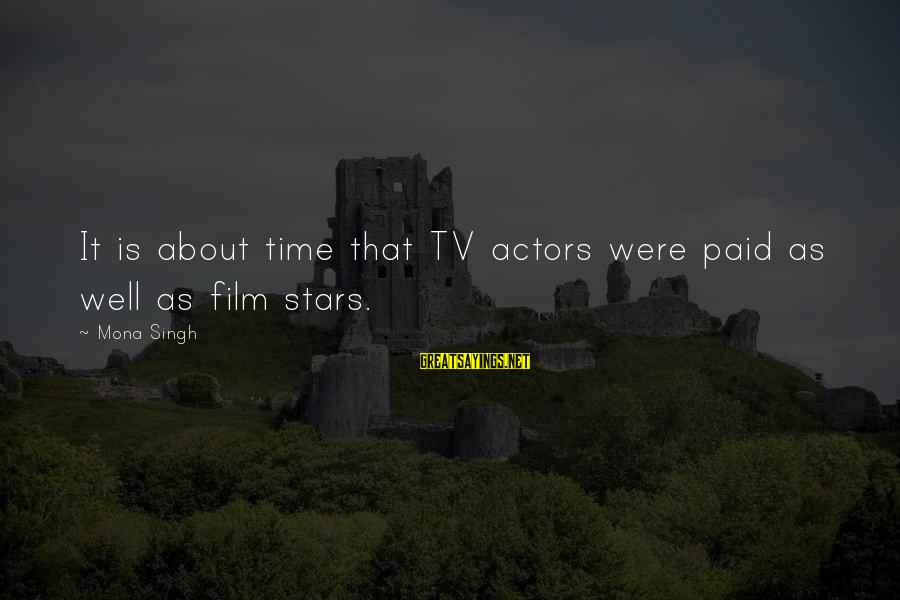Film Stars Sayings By Mona Singh: It is about time that TV actors were paid as well as film stars.