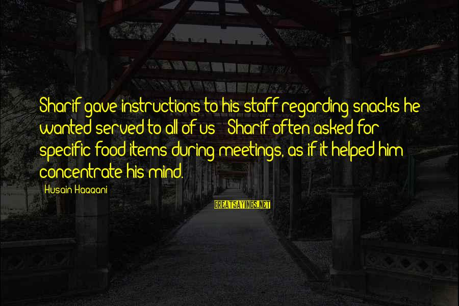Food Items Sayings By Husain Haqqani: Sharif gave instructions to his staff regarding snacks he wanted served to all of us