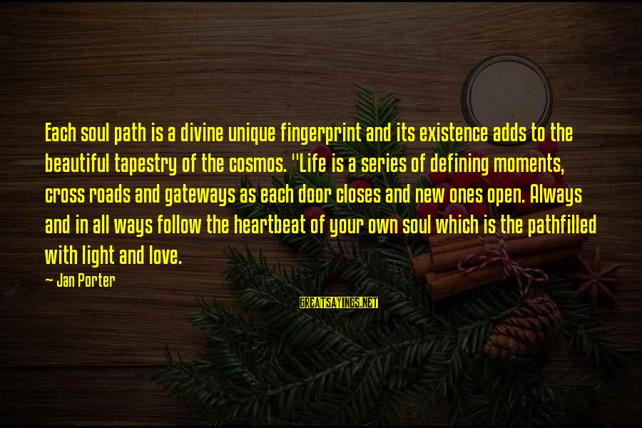 Forgiveness And Reconciliation Bible Sayings By Jan Porter: Each soul path is a divine unique fingerprint and its existence adds to the beautiful