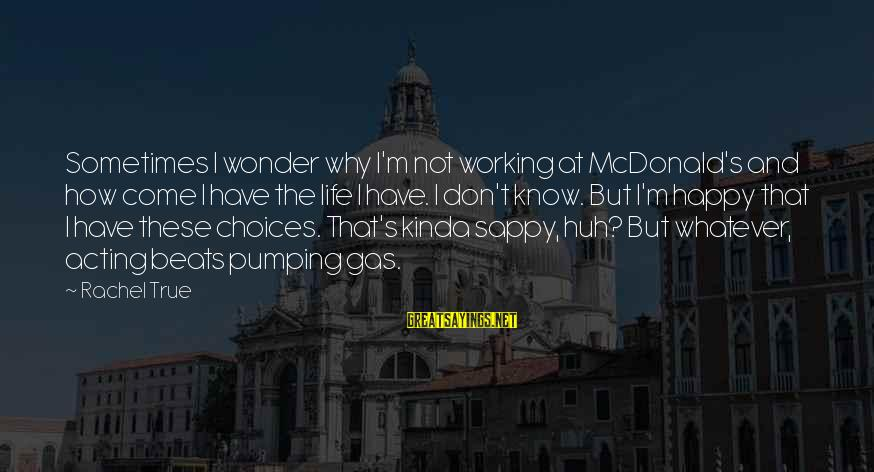 Forgiveness And Reconciliation Bible Sayings By Rachel True: Sometimes I wonder why I'm not working at McDonald's and how come I have the