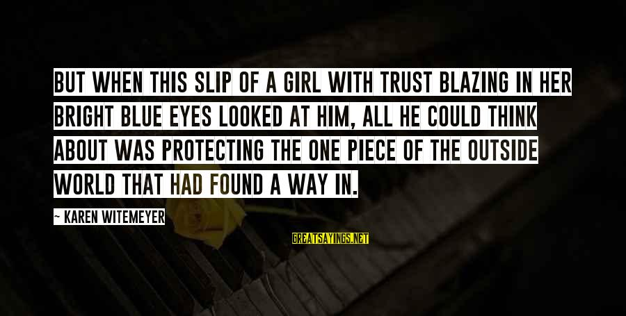Found Her Sayings By Karen Witemeyer: But when this slip of a girl with trust blazing in her bright blue eyes
