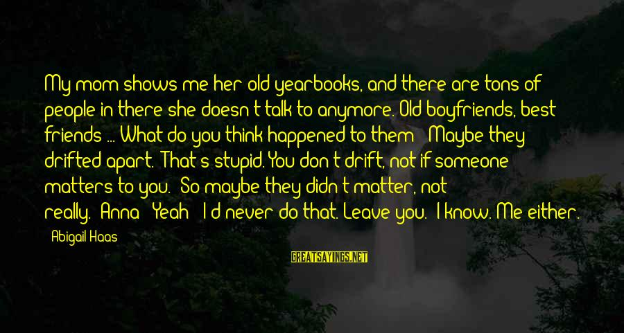 friends drift apart quotes top famous sayings about friends