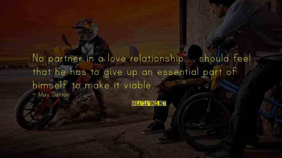 Friendship Day Cards Sayings By May Sarton: No partner in a love relationship ... should feel that he has to give up