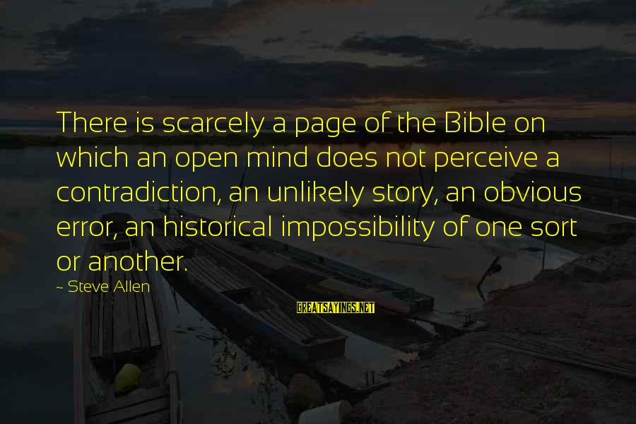Funny April 1 Sayings By Steve Allen: There is scarcely a page of the Bible on which an open mind does not