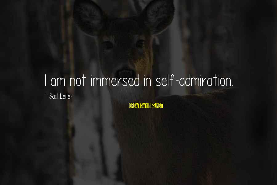 Funny Athletics Sayings By Saul Leiter: I am not immersed in self-admiration.