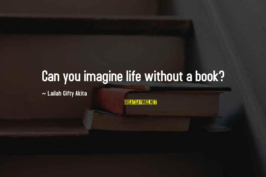 Funny Face Images With Sayings By Lailah Gifty Akita: Can you imagine life without a book?