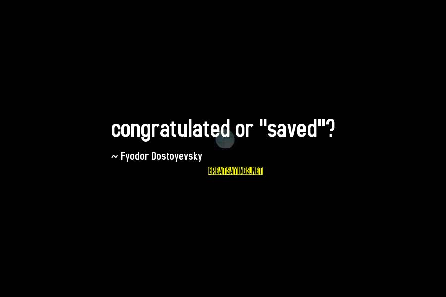 "Funny Man Bashing Sayings By Fyodor Dostoyevsky: congratulated or ""saved""?"