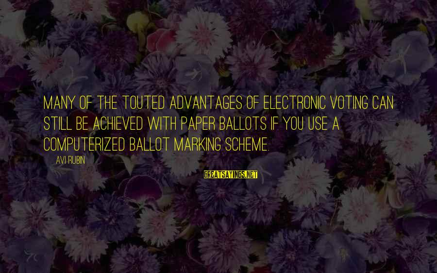 Funny Payout Sayings By Avi Rubin: Many of the touted advantages of electronic voting can still be achieved with paper ballots