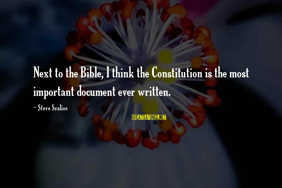 Funny Payout Sayings By Steve Scalise: Next to the Bible, I think the Constitution is the most important document ever written.