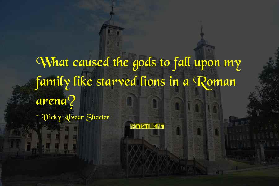 Funny Uncle Joe Sayings By Vicky Alvear Shecter: What caused the gods to fall upon my family like starved lions in a Roman