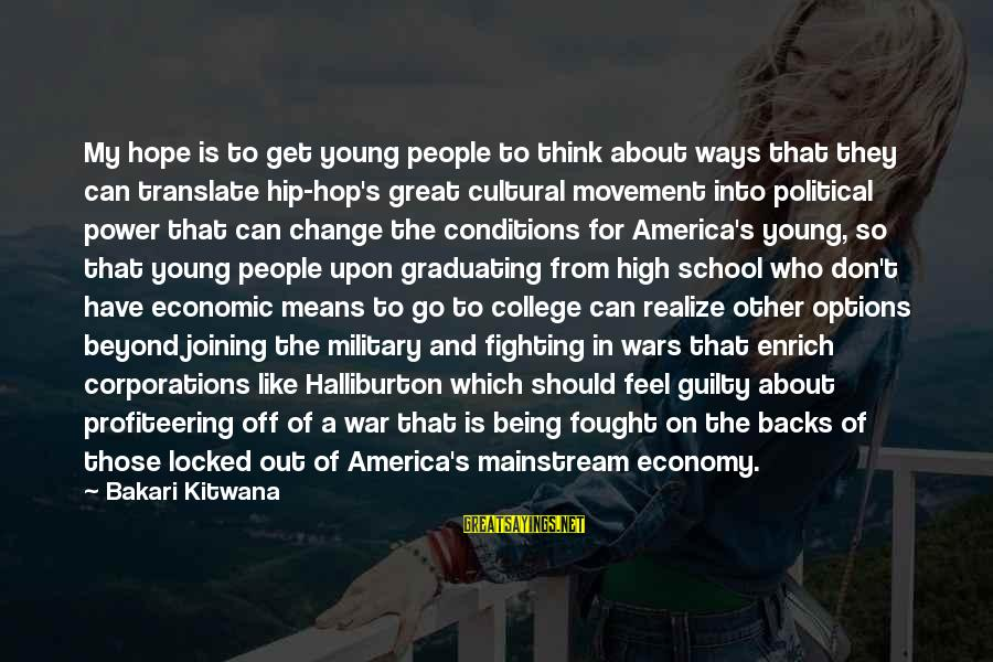 Get Backs Sayings By Bakari Kitwana: My hope is to get young people to think about ways that they can translate