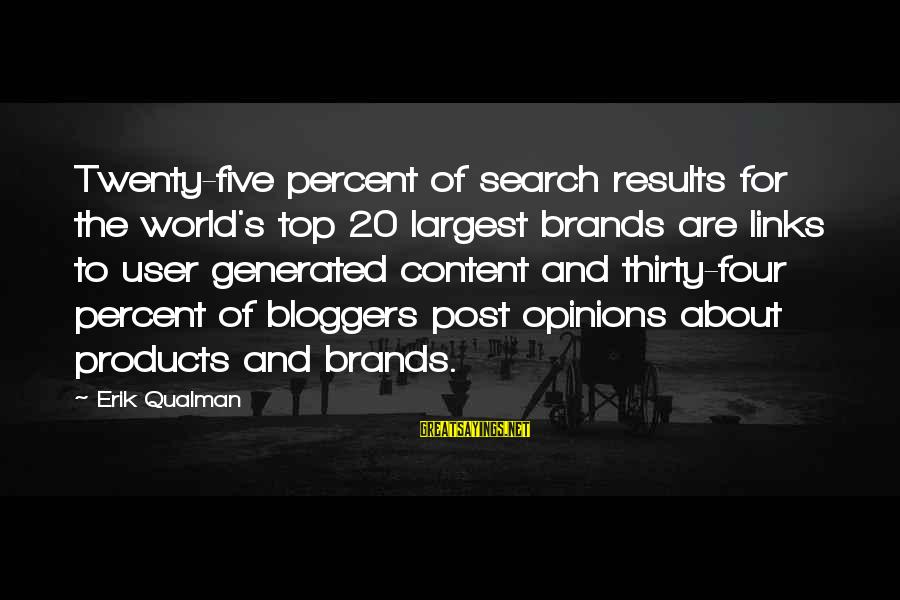 Giggle Palooza Sayings By Erik Qualman: Twenty-five percent of search results for the world's top 20 largest brands are links to
