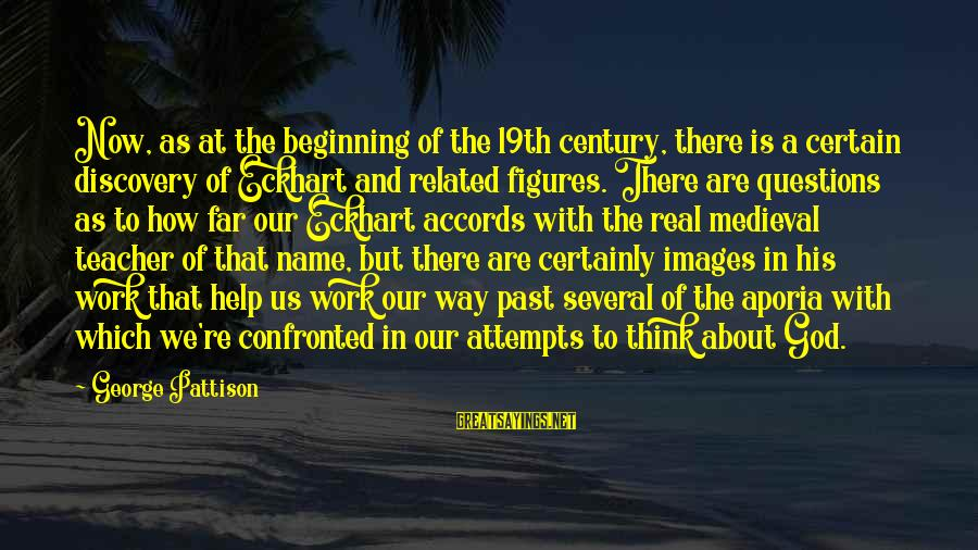 God Images And Sayings By George Pattison: Now, as at the beginning of the 19th century, there is a certain discovery of
