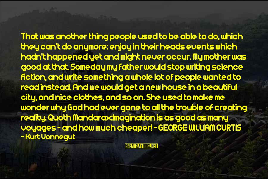 Good Thing Gone Sayings By Kurt Vonnegut: That was another thing people used to be able to do, which they can't do
