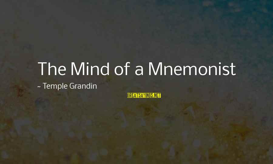 Gradual Progress Sayings By Temple Grandin: The Mind of a Mnemonist