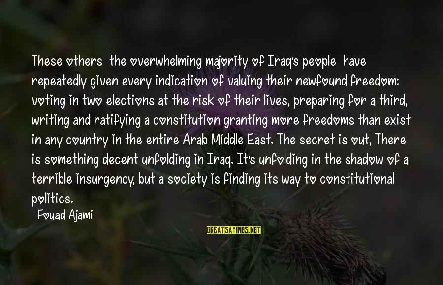 Granting Sayings By Fouad Ajami: These others the overwhelming majority of Iraq's people have repeatedly given every indication of valuing