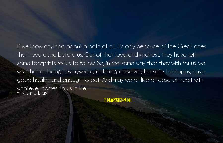 Great Ones Sayings By Krishna Das: If we know anything about a path at all, it's only because of the Great