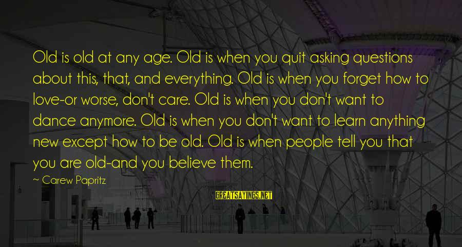 Growing Old With Your Love Quotes: Top 44 Famous Sayings