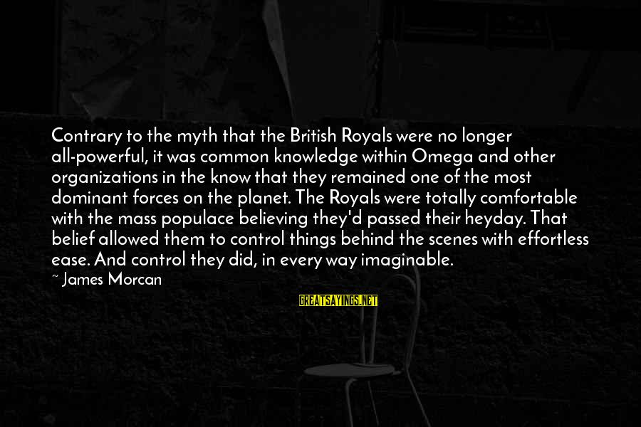 Happy 5 Year Work Anniversary Sayings By James Morcan: Contrary to the myth that the British Royals were no longer all-powerful, it was common