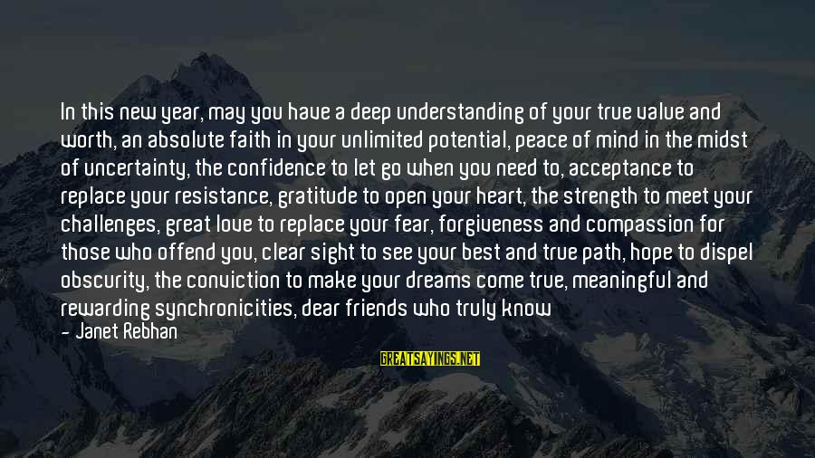 Happy Life Wisdom Sayings By Janet Rebhan: In this new year, may you have a deep understanding of your true value and