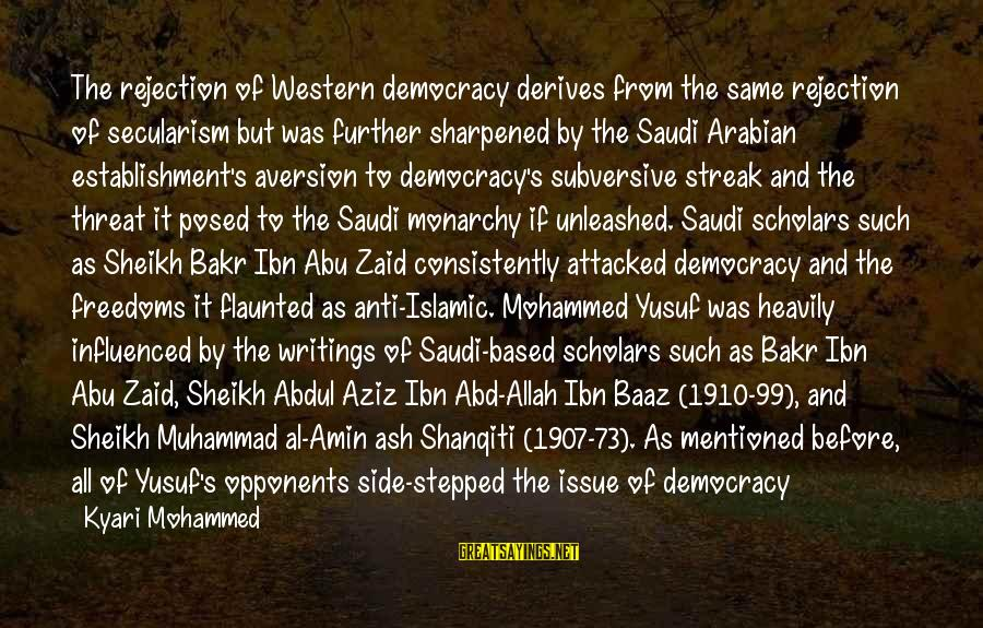 Haram's Sayings By Kyari Mohammed: The rejection of Western democracy derives from the same rejection of secularism but was further