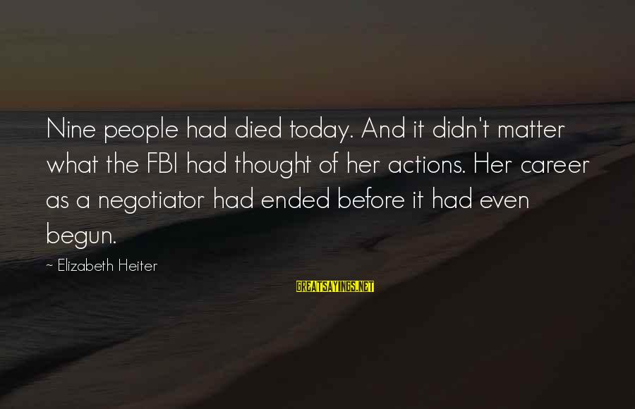 Harlequin's Sayings By Elizabeth Heiter: Nine people had died today. And it didn't matter what the FBI had thought of
