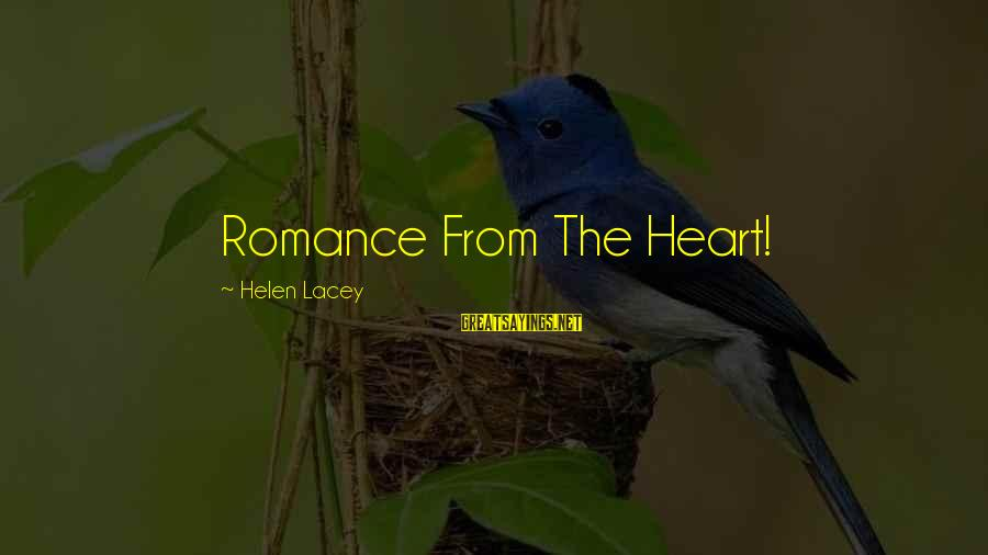 Harlequin's Sayings By Helen Lacey: Romance From The Heart!