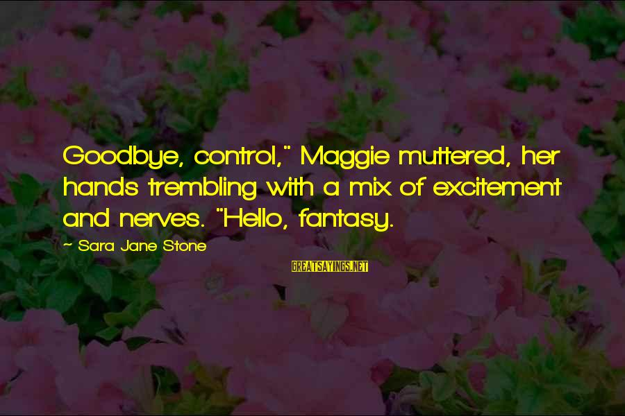 """Harlequin's Sayings By Sara Jane Stone: Goodbye, control,"""" Maggie muttered, her hands trembling with a mix of excitement and nerves. """"Hello,"""