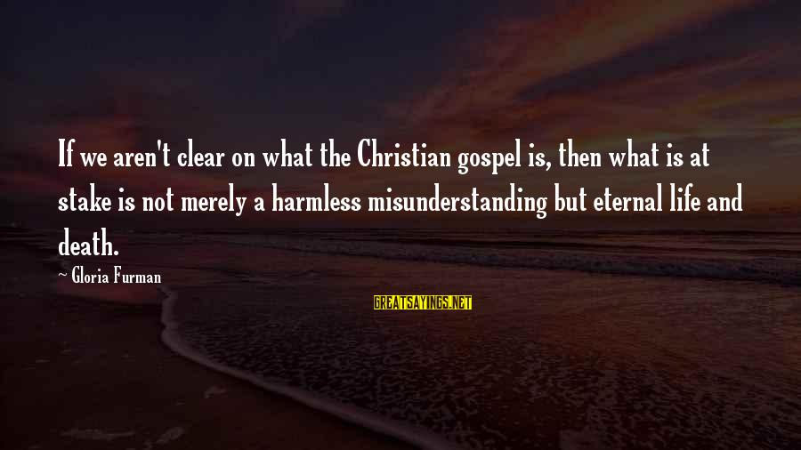 Harmless Sayings By Gloria Furman: If we aren't clear on what the Christian gospel is, then what is at stake