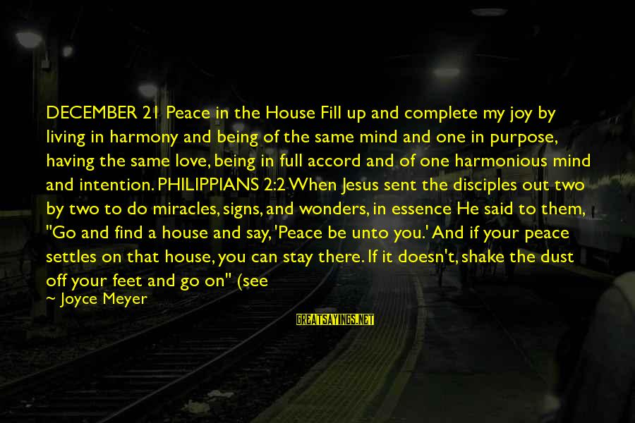 Harmony With God Sayings By Joyce Meyer: DECEMBER 21 Peace in the House Fill up and complete my joy by living in