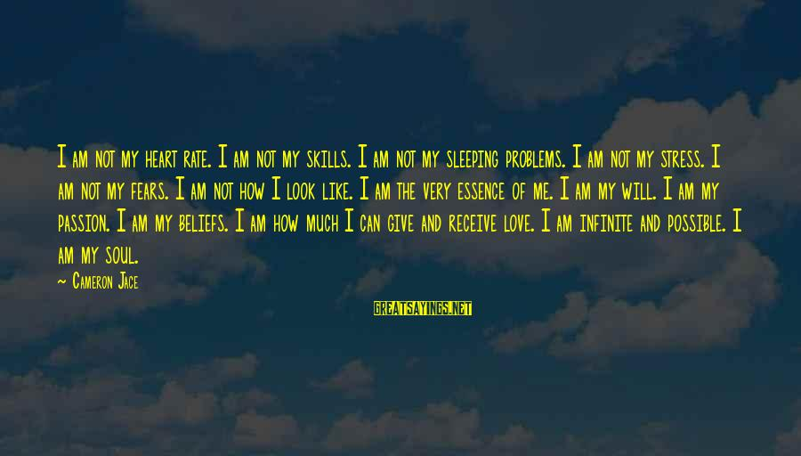Heart Rate Sayings By Cameron Jace: I am not my heart rate. I am not my skills. I am not my