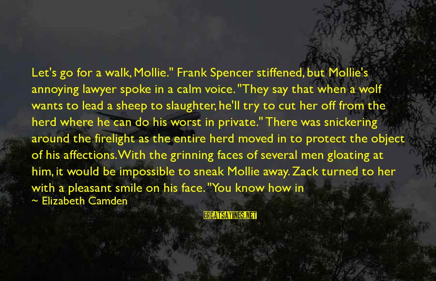 """His Voice Sayings By Elizabeth Camden: Let's go for a walk, Mollie."""" Frank Spencer stiffened, but Mollie's annoying lawyer spoke in"""