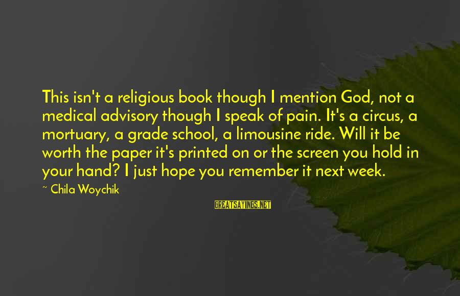 Hold Your Hand Sayings By Chila Woychik: This isn't a religious book though I mention God, not a medical advisory though I
