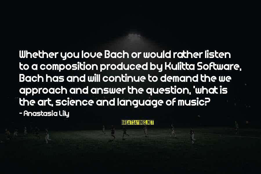 Hot Water Tank Sayings By Anastasia Lily: Whether you love Bach or would rather listen to a composition produced by Kulitta Software,
