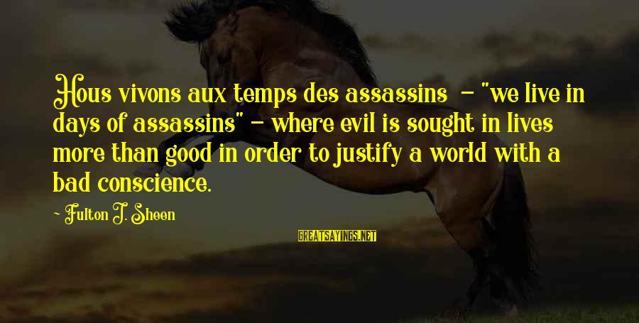 "Hous Sayings By Fulton J. Sheen: Hous vivons aux temps des assassins - ""we live in days of assassins"" - where"