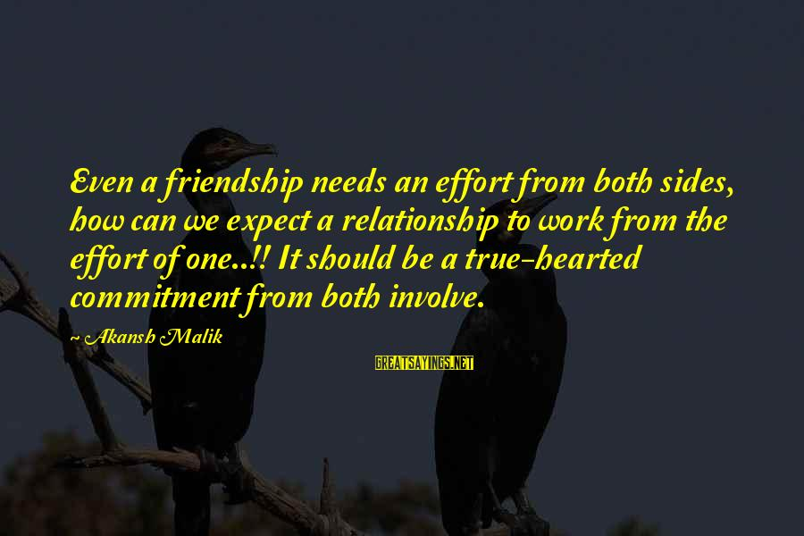 How Relationships Should Be Sayings By Akansh Malik: Even a friendship needs an effort from both sides, how can we expect a relationship