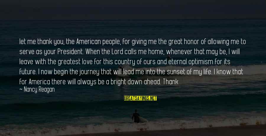 Hugo De Vries Sayings By Nancy Reagan: let me thank you, the American people, for giving me the great honor of allowing