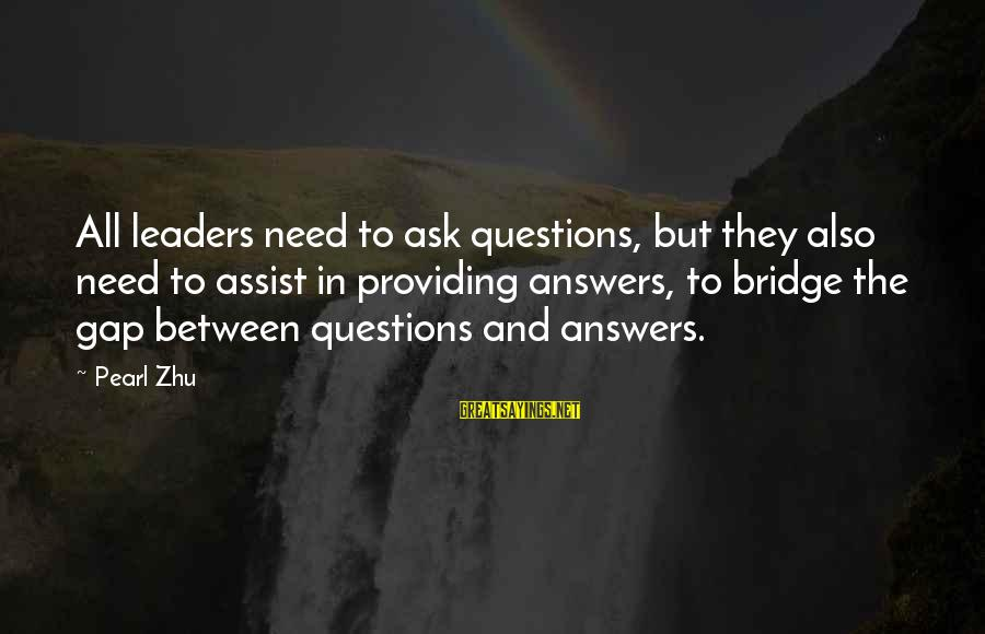 Hugo De Vries Sayings By Pearl Zhu: All leaders need to ask questions, but they also need to assist in providing answers,